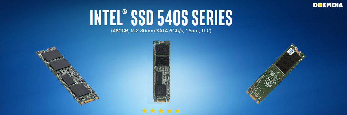 Intel®-SSD-540s-Series-480GB-M.2-2280-Dokmeha