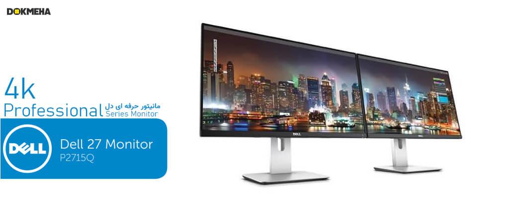 نمای دوتایی مانیتور دل 27 اینچ Dell P2715Q UHD 4K نمای جانبی چپ روبرو