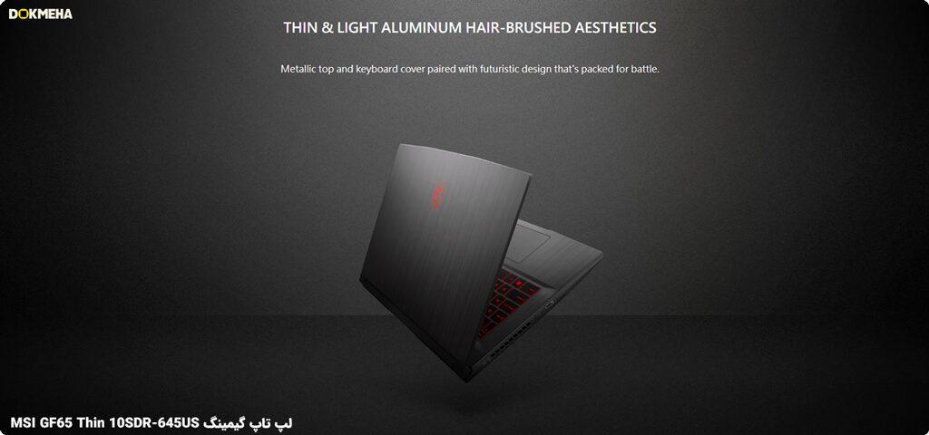 لپ تاپ گیمینگ MSI GF65 Thin 10SDR 645US