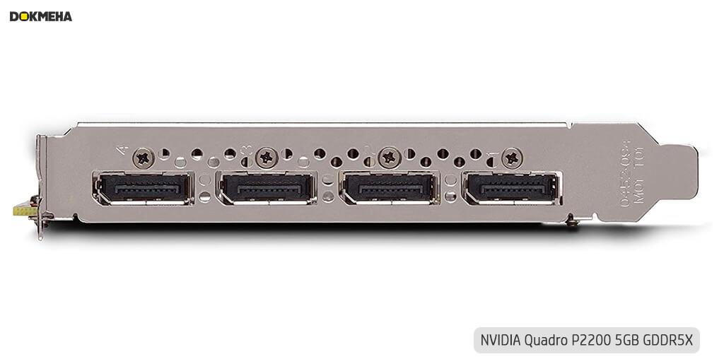 کارت گرافیک Nvidia PNY Quadro P2200 5GB GDDR5X نمای پورت های خروجی DisplayPort