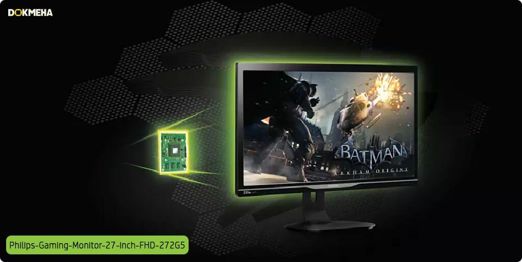 مانیتور گیمینگ فیلیپس ۲۷ اینچی philips-Gaming-Monitor-27-inch-fhd-272g5 ویژگی انویدیا Nvidia G-Synce