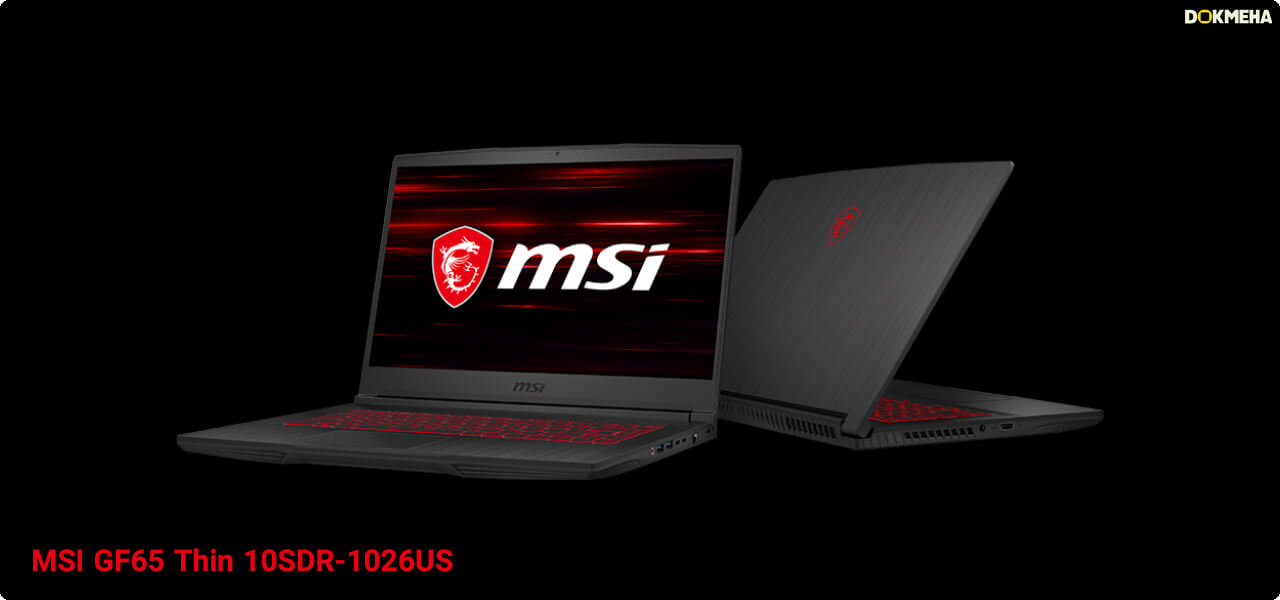 MSI GF65 Thin 10SDR-1026US